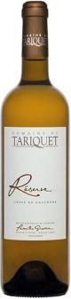 Domaine Tariquet Gascogne Reserve Blanc